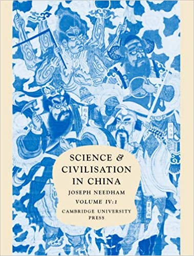 Science and Civilization in China : Volume 4, Physics and Physical Technology