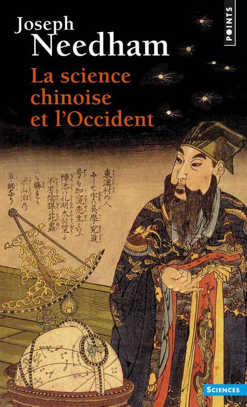 La science chinoise et l'Occident : le grand titrage