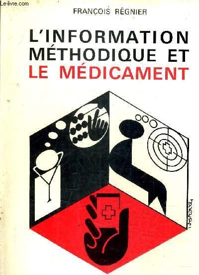 L'Information méthodique et le médicament