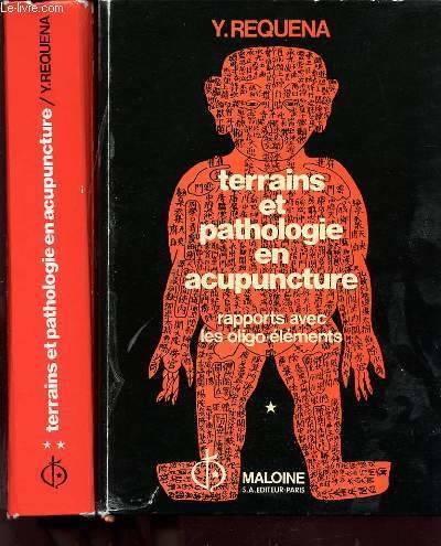 Terrains et pathologie en acupuncture