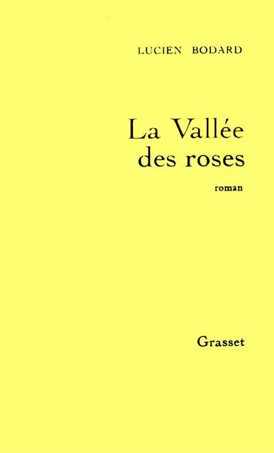 la vallee des roses