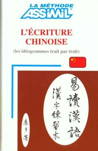 ASSIMIL : L'ecriture Chinoise