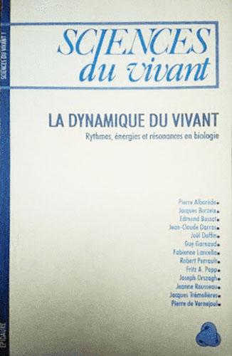 Sciencs Du Vivant : La Dynamique Du Vivant