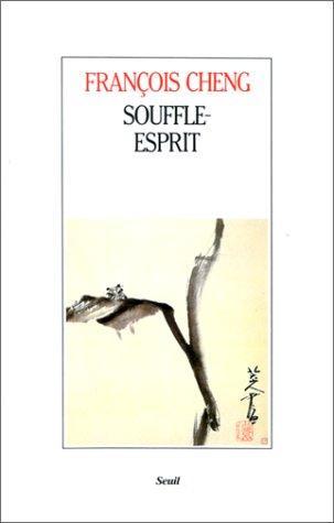 Souffle-esprit : textes théoriques chinois sur l'art pictural