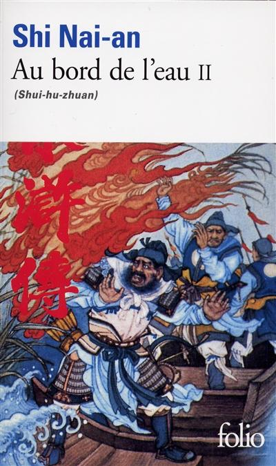 Au bord de l'eau : shui-hu-zhuan Volume 2