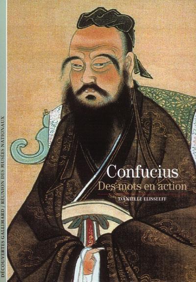 Confucius: des mots en action