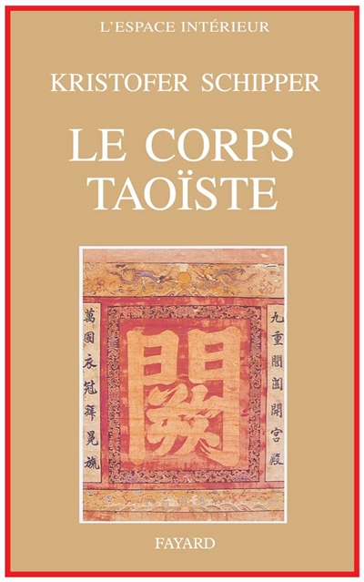 Le Corps taoïste : corps social et corps physique