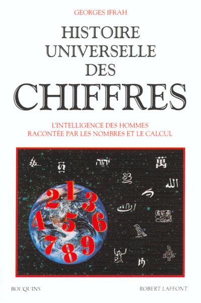 Histoire universelle des chiffres Volume 1
