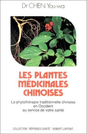 Les Plantes médicinales chinoises