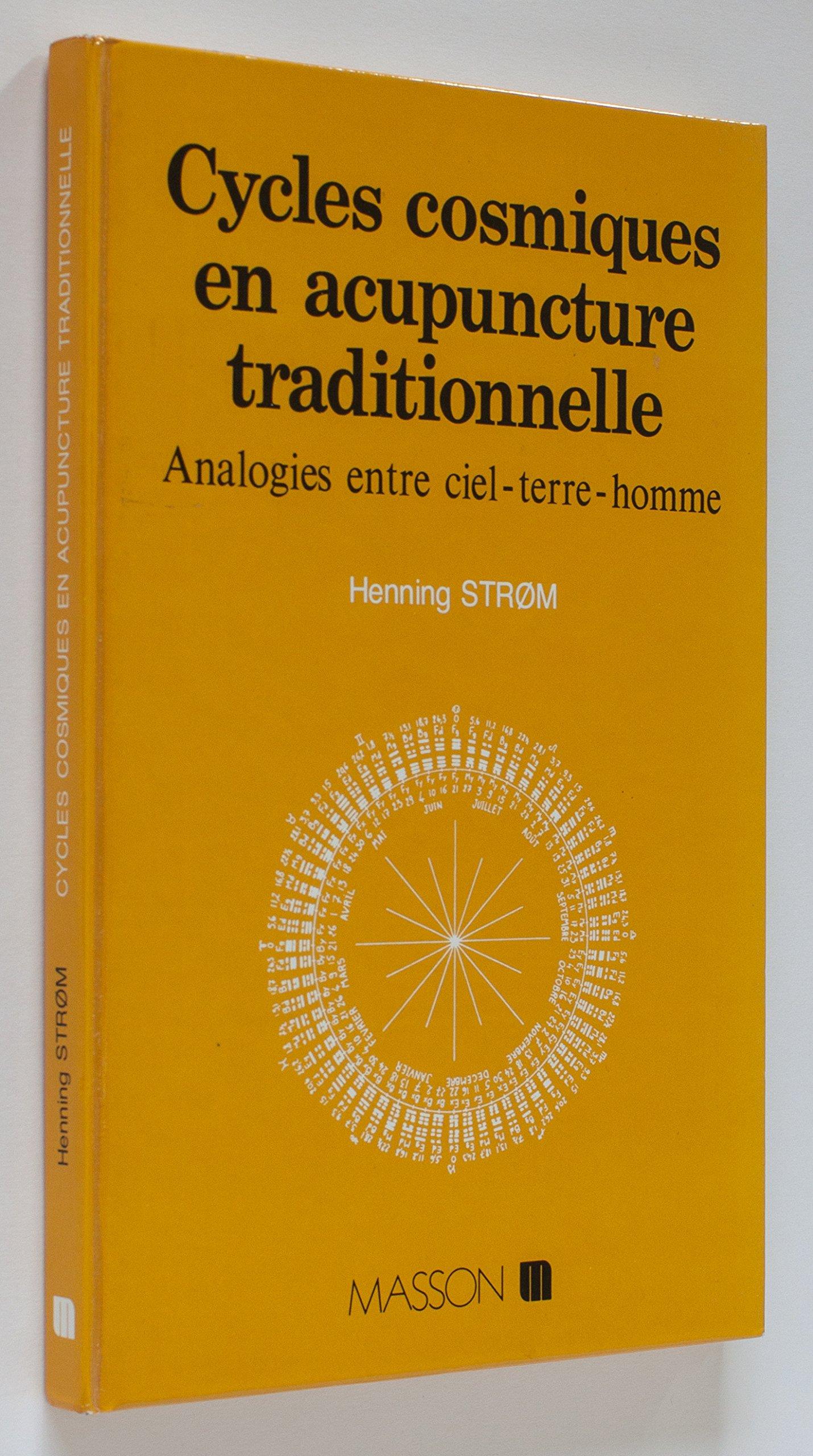 Cycles cosmiques en acupuncture traditionnelle : analogies entre ciel-terre-homme