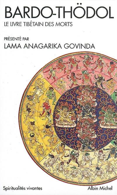 Bardo-Thödol : le livre tibétain des morts