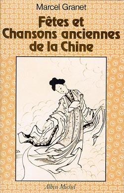 Fêtes et chansons anciennes de la Chine