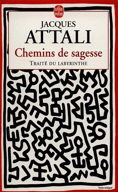 Chemins de sagesse : traité du labyrinthe
