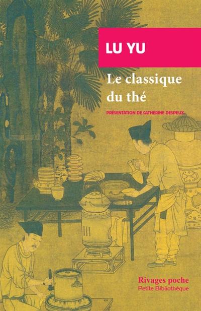 Le Cha Jing Ou Classique Du Thé
