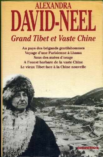 Grand Tibet et Vaste Chine
