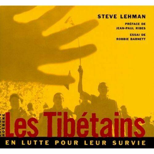 Les Tibétains en lutte pour leur survie