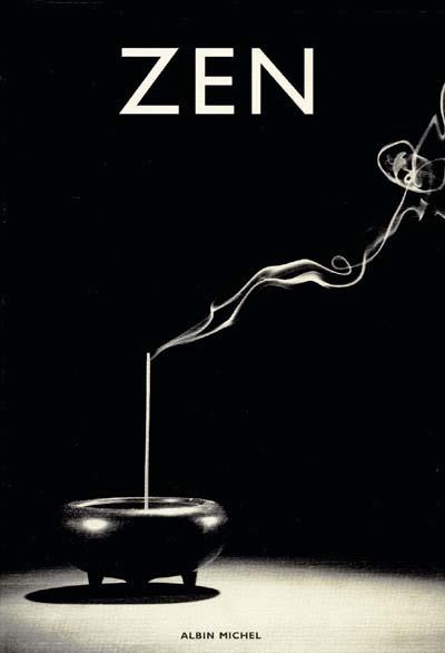 Zen : pratique et enseignement, histoire et tradition, civilisation et perspectives
