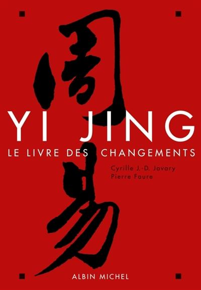 Yi Jing Le livre des changements