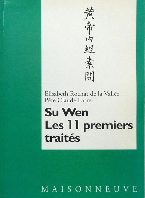 Su Wen : les 11 premiers traités