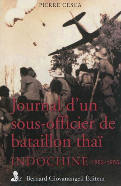 Journal d'un sous-officier de bataillon thaï : Indochine, 1953-1955