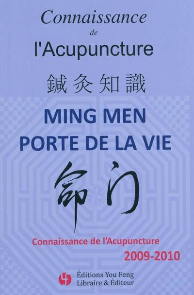Connaissance de l'acupuncture, n° 2009-2010 Ming men porte de la vie