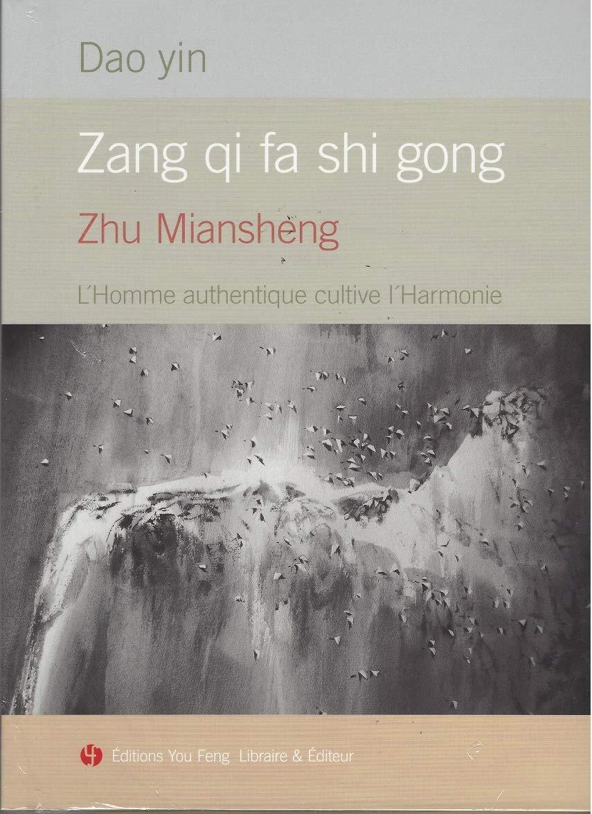 Dao yin Zang qi fa shi gong - L'Homme authentique cultive l'Harmonie
