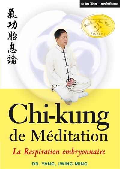 Chi-kung de méditation La respiration embryonnaire