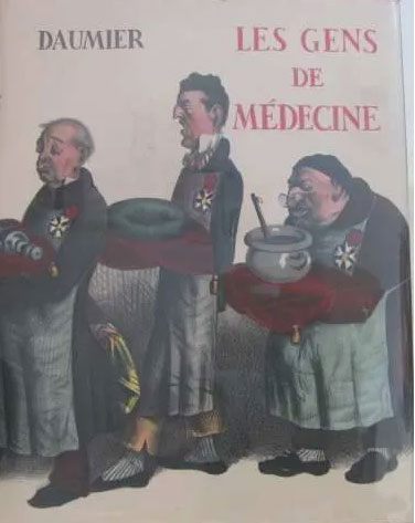 Les gens de médecine dans l'oeuvre de Daumier