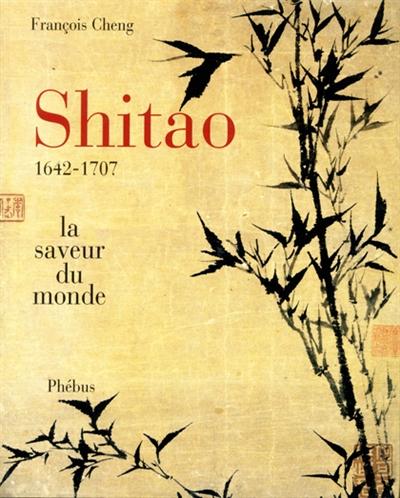 Shitao : la saveur du monde