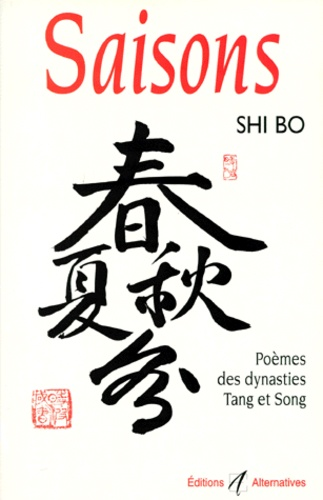 Saisons : poèmes des dynasties Tang et Song