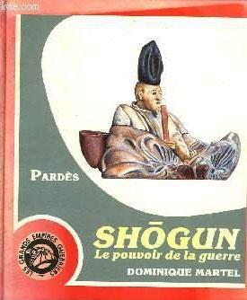 Shogun : le pouvoir de la guerre