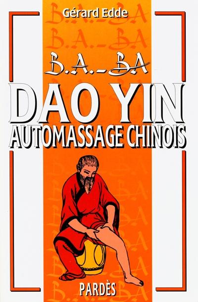 Dao yin : automassage chinois