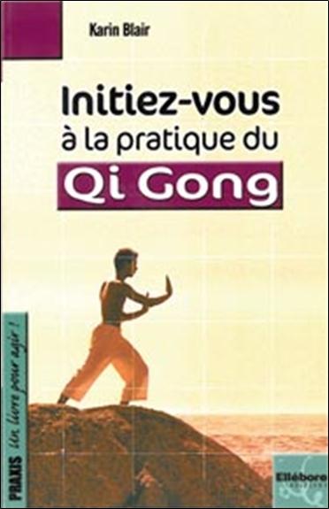 Initiez-vous à la pratique du qi-gong