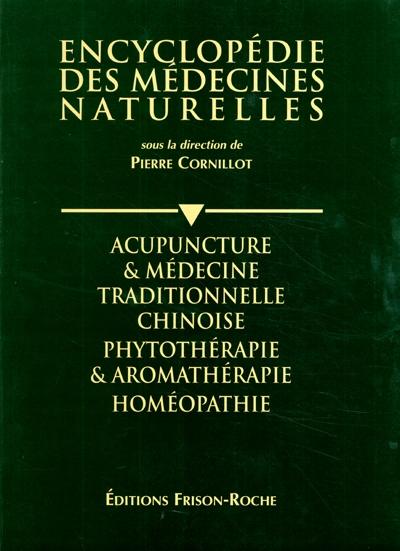 Acupuncture et médecine traditionnelle chinoise, phytothérapie et aromathérapie homéopathie : Le livre de l'année 1994-1995