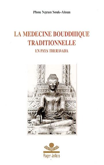 La médecine bouddhique traditionnelle