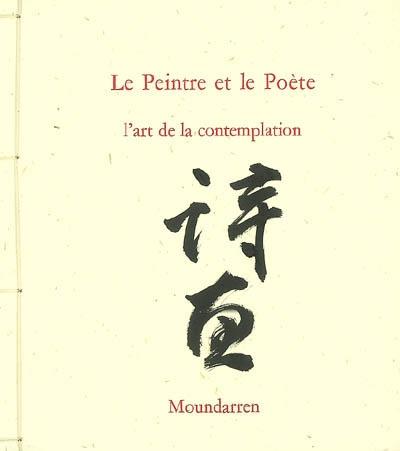 Le peintre et le poète : l'art de la contemplation