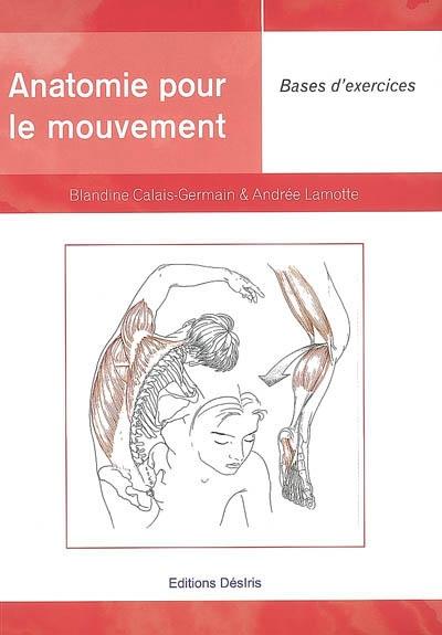 Anatomie pour le mouvement Volume 2, Bases d'exercices