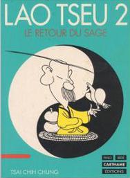 Lao Tseu Volume 2, Le Retour du sage
