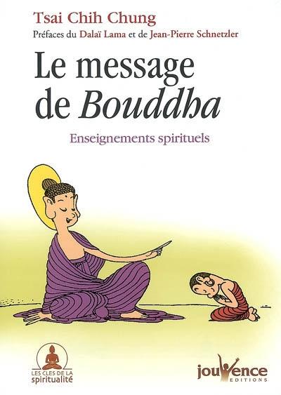 Le Message De Bouddha - Enseignements Spirituels
