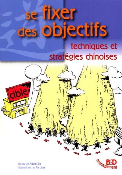 Se fixer des objectifs : techniques et stratégies chinoises
